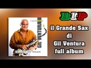 Gil Ventura Il Grande Sax Di Gil Ventura Full Abum