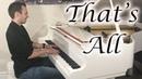 Thats All - Romantic Jazz Piano by Jonny May