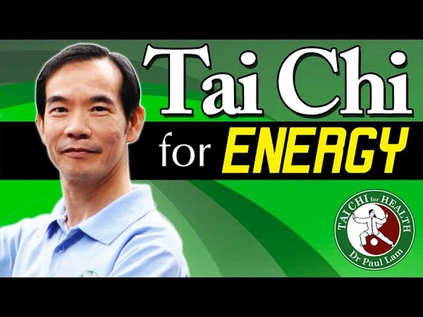 Tai Chi for Energy Video Dr Paul Lam Free Lesson and Introduction