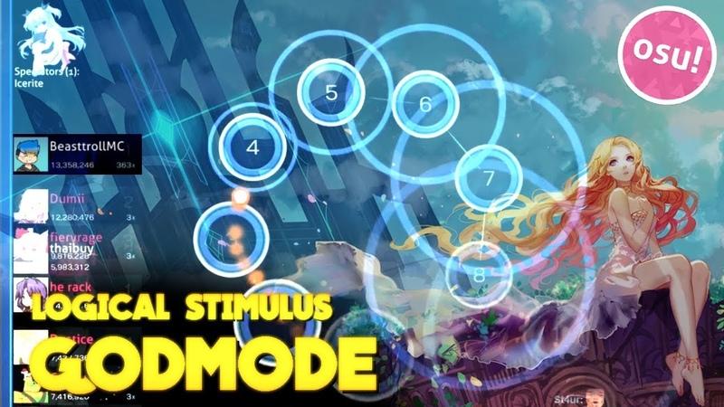 LOGICAL STIMULUS GODMODE | osu! Multi wTop Players