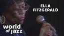 Ella Fitzgerald Live At The North Sea Jazz Festival • 13-07-1979 • World of Jazz
