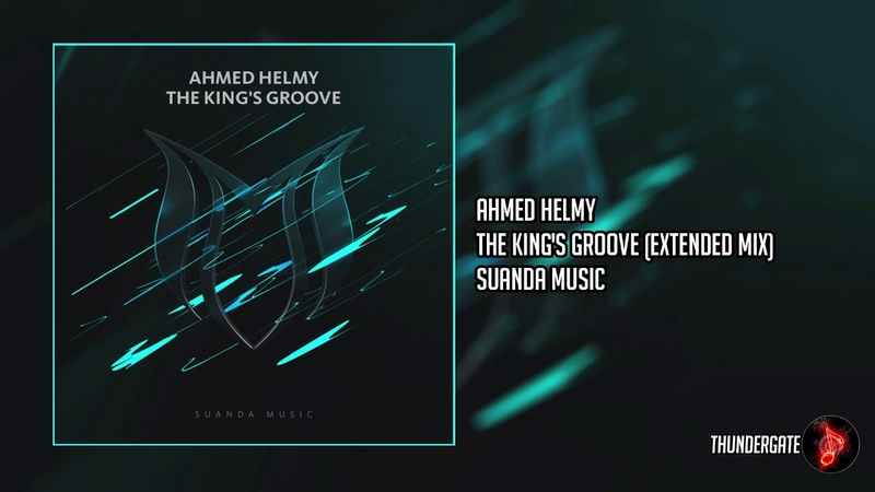 Ahmed Helmy The King's Groove Extended Mix Suanda Music