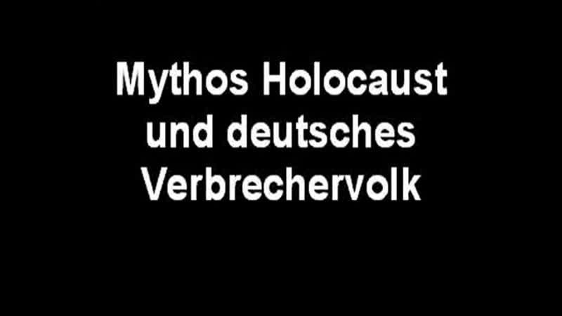 Peter Menz Mythos Holocaust und deutsches Verbrechervolk-1.mp4