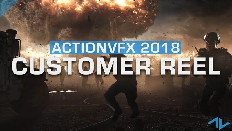 Customer Demo Reel 2018 | ActionVFX