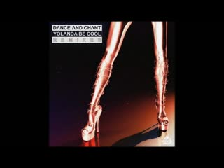 Yolanda Be Cool - Dance and Chant (Lookee Remix) - 2019