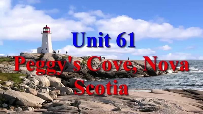 Unit 61 Peggy's Cove Nova Scotia   Learn English via Listening Level 4