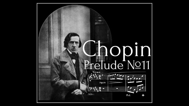 Frederic Chopin - Prelude №11 in B major Op.28