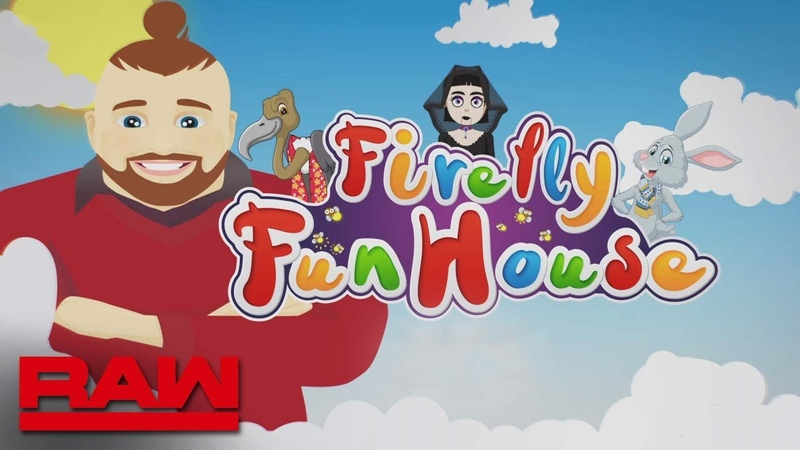 """Throw your cares away at the Firefly Fun House"""" Raw May 20 2019"""