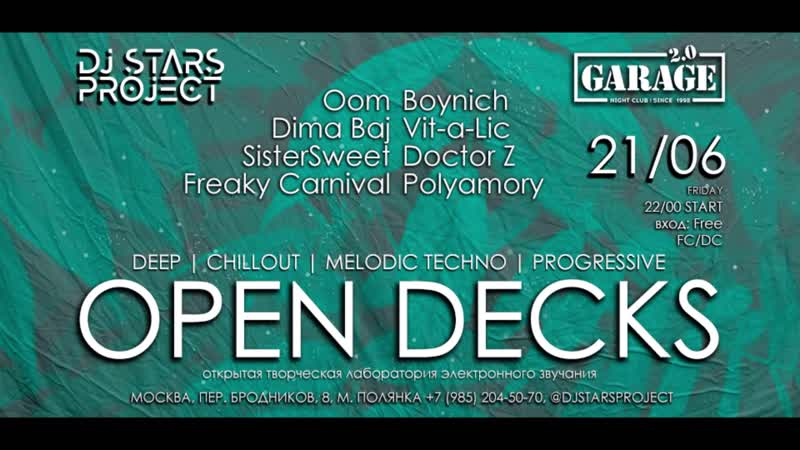 DJ Stars Project Opendecks 21/06 Garage