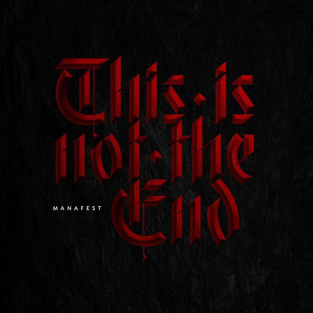 Manafest - This Is Not The End (Single)