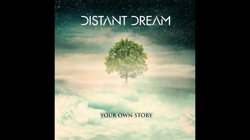 Distant Dream - Your Own Story (2018) Full Album [Prog RockDjentPost Metal]