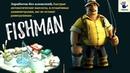 FISHMAN - Это экономический симулятор рыбалки.