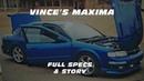 VINCE'S MAXIMA Story Specs