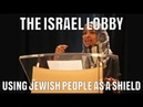 The Israel Lobby - Using Jewish People As A Shield - David Icke