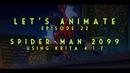 Let's Animate Ep. 22 - Krita: Spider-Man 2099