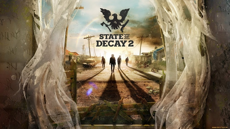 Продолжаем играть в игру State Of Decay 2 Играем и выживаем От