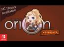 Legend Of Orion Adventure Трейлер Nintendo Switch