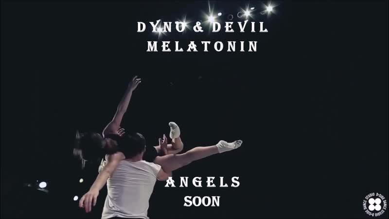 Dyno Devil Melatonin Angels TEASER 2