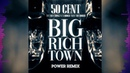 50 Cent - Big Rich Town REMIX (Feat. Trey Songz A Boogie Wit Da Hoodie)