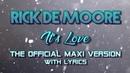 RICK DE MOORE - It's Love - OFFICIAL MAXI VERSION WITH LYRICS (2018) - Eurodisco