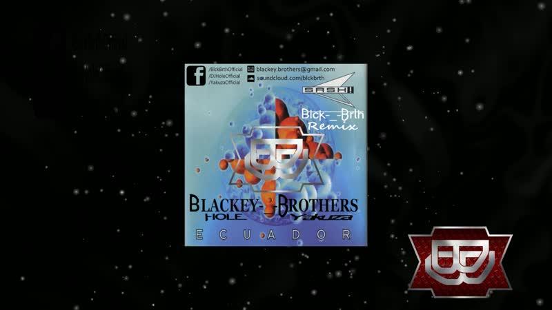 Sash Ecuador Blackey Brothers 2k19 Remix FREE DOWNLAND 1080 X 1920 mp4