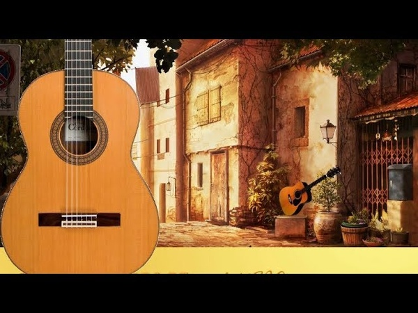 THE BEST OF SPANISH GUITAR LATIN ROMANTIC BALLADS INSTRUMENTAL RELAXING MUSIC