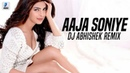 Aaja Soniye Remix DJ Abhishek Phadtare Mujhse Shaadi Karogi