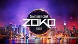 K7 - COME BABY COME REMIX BY DJ ZOKO REMIXER VERSI