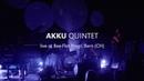 AKKU Quintet - POLAR (Live)