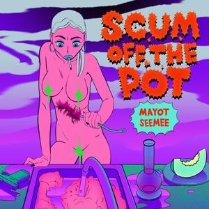 Scum Off The Pot