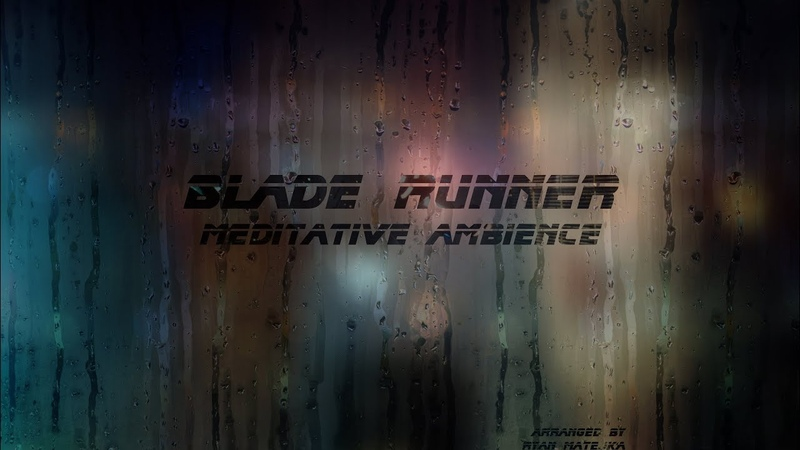Blade Runner Meditative Ambience with City Sounds
