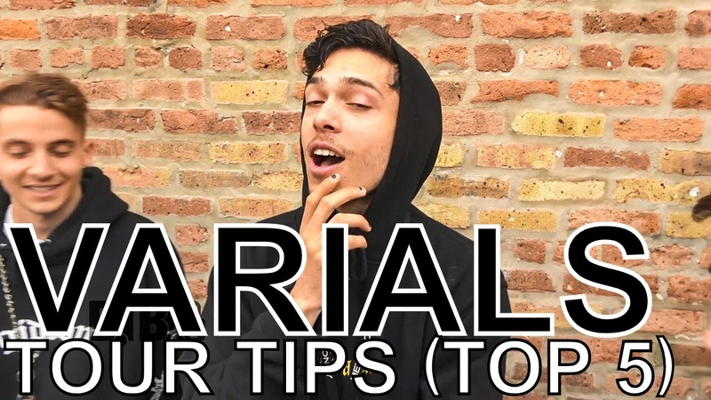 Varials - TOUR TIPS (Top 5) Ep. 728