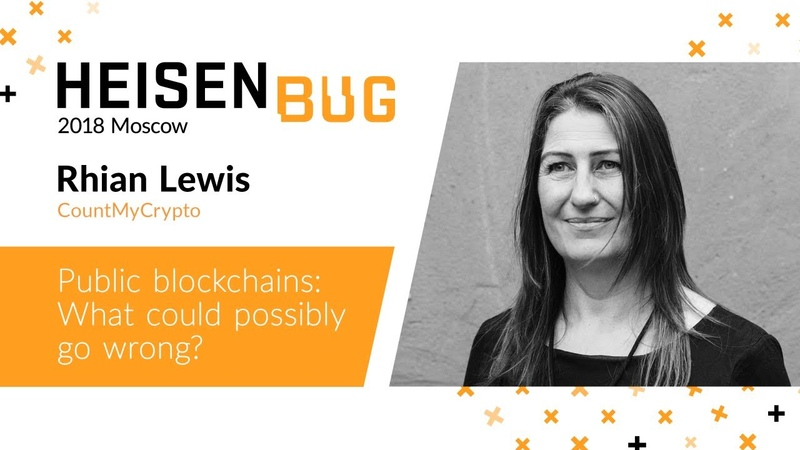 Rhian Lewis — Public blockchains: What could possibly go wrong?
