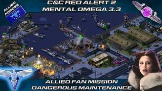 MENTAL OMEGA  - Allied Fan Mission, DANGEROUS MAINTENANCE [Red Alert 2]