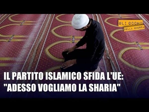 Il partito islamico sfida l'Europa: Vogliamo imporre la sharia