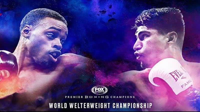 Boxing Live   WELTERWEIGHT Errol Spence Jr vs Mikey Garcia   live stream   En Vivo   Boxing 2018