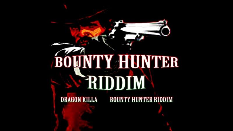 Dragon Killa - Joue Pas Au Beau (Bounty Hunter Riddim)