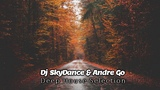 Dj SkyDance &amp Andre Go - Deep House Selection (Mixed by SkyDance)