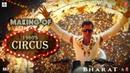 Making of the Circus 1960s Bharat Salman Khan Disha Patani Movie Releasing 5 June