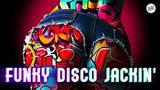 Funky Disco House &amp Jackin' House Mix June 2018
