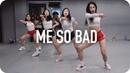 Me So Bad Tinashe ft Ty Dolla $ign French Montana Mina Myoung Choreography
