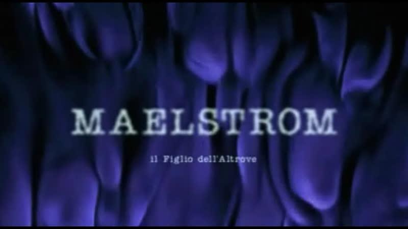Maelstrom - Il figlio dell'altrove (2001)