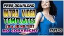 TOP 5 BEST INTRO VIDEO TEMPLATES PART01 EDITABELE RE-USABLE NO COPYRIGHT WANZBASTIAN