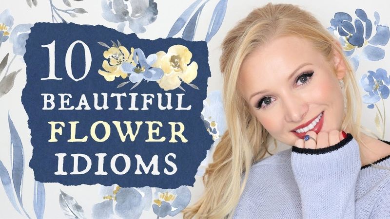 10 beautiful flower idioms   British English Vocabulary Lesson