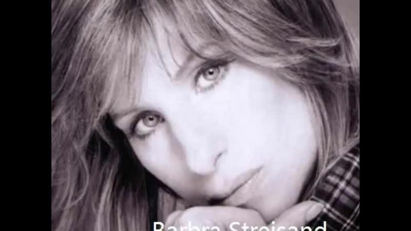 Barbra Streisand - Ive Dreamed Of You