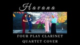 Havana by Camila Cabello (Four Play clarinet Music Video Cover)