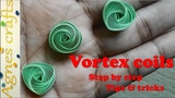 Technique of vortex coils. Must watch for best results