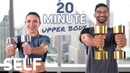 20 Minute Upper Body Dumbbell Workout - With Warm-Up Cool-Down | SELF