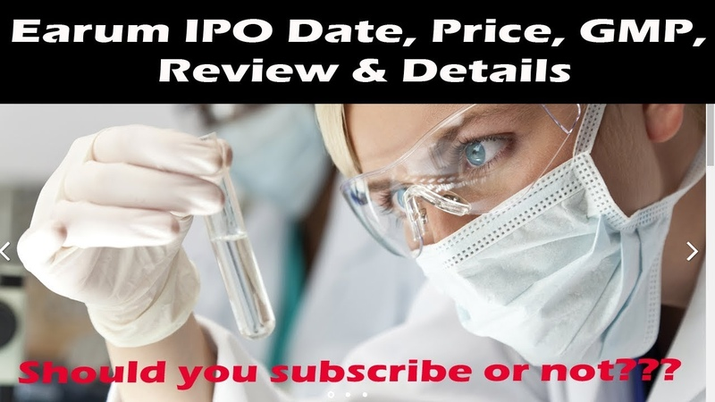 Earum IPO Date, Price, GMP, Review Details