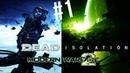 ▼Dead Isolation RektPlay 1